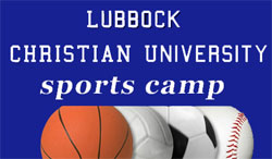 Lubbock Christian University summer sports day camps
